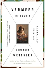 Vermeer in Bosnia: Selected Writings Kindle Edition