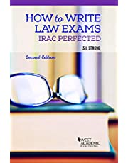How to Write Law Exams: IRAC Perfected