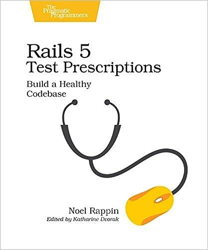 Rails 5 test prescriptions build a healthy codebase noel rappin rails 5 test prescriptions build a healthy codebase noel rappin 9781680502503 amazon books fandeluxe Images