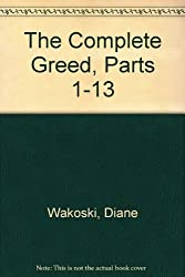 The Complete Greed, Parts 1-13