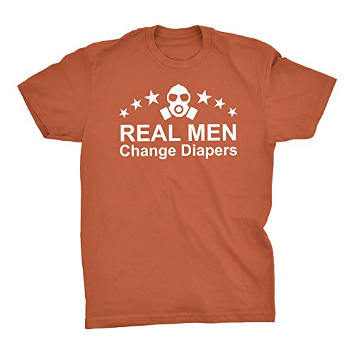 Real Men Change Diapers - Father's Day Gift T-shirt - Texas Orange