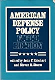 American Defense Policy, Reichert, John F., 0801827574