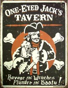 One Eyed Jack's Tavern Distressed Tin Sign 13 x -