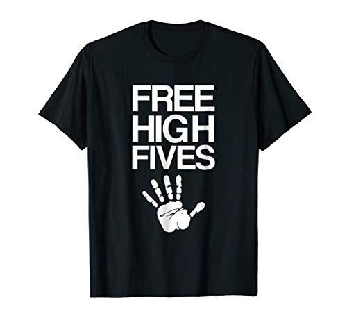 (Free High Fives Shirt Five Finger Hand)