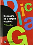 Diccionario de la lengua espanola primaria / Dictionary Of The Spanish Language (Spanish Edition)