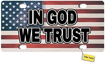Tobe Yours Licence Plate Personalized in God We Trust American Flag Printed Custom Customized Auto Car Tag Metal License Plate Cover Frame Car