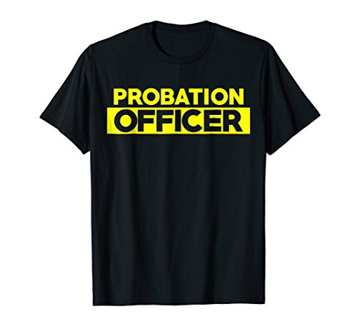 Probation Parole Enforcement Police Officer Uniform T-Shirt ()