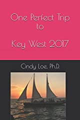 One Perfect Trip to Key West 2017 Paperback