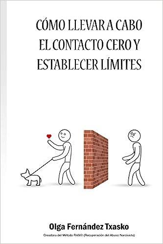 Cómo llevar a cabo el Contacto Cero y Establecer Límites: Amazon ...