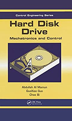 Hard Disk Drive: Mechatronics and Control (Automation and Control Engineering) from CRC Press
