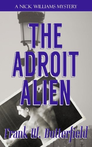 Price comparison product image The Adroit Alien (A Nick Williams Mystery) (Volume 18)