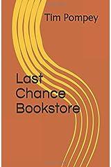 Last Chance Bookstore Paperback
