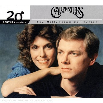 CARPENTERS - The 20th Century Masters - The Millennium Collection The Best Of The Carpenters - Zortam Music