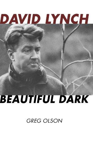 David Lynch: Beautiful Dark (The Scarecrow Filmmakers Series)