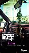 Beyrouth in Sight Paris par Laila