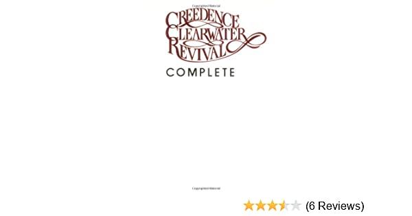 Creedence Clearwater Revival Complete: Piano/Vocal/Chords: Creedence ...