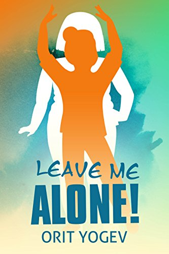 Leave Me Alone by Orit Yogev ebook deal