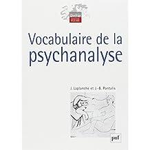 Vocabulaire de la psychanalyse [nouvelle édition]