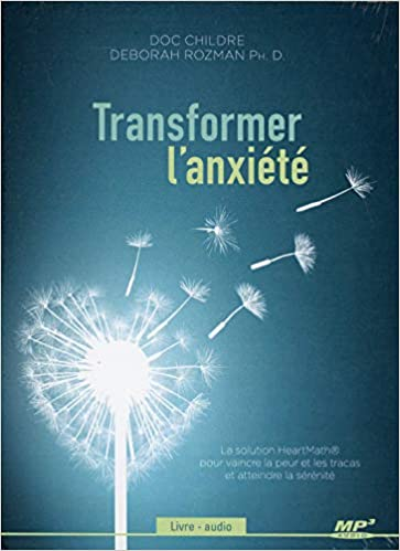 Transformer L Anxiete Livre Audio Cd Mp3 Childre Doc