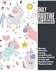 Daily Routine Planner | Morning, Afternoon, Evening, and Before Bed Routines Checklist for Kids with Beautiful Unicorn Themed Interior: Makes a Great Gift Given Journal for Parents.