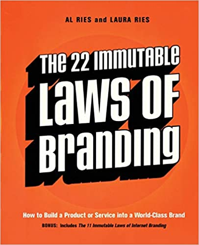 Book Image: The 22 Immutable Laws of Branding: How to Build a Product or Service into a World-Class Brand
