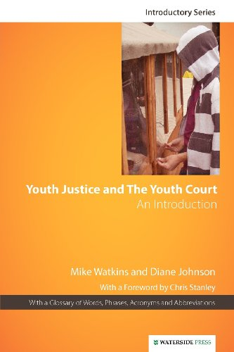 Youth Justice and The Youth Court: An Introduction