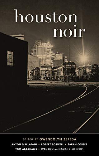 Houston Noir (Akashic Noir)