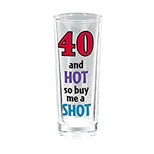 """The Party Continuous 40th Birthday Party """"40 and Hot so Buy me a Shot"""" , Purple/Teal/Green , 3 Ounces, Glass"""