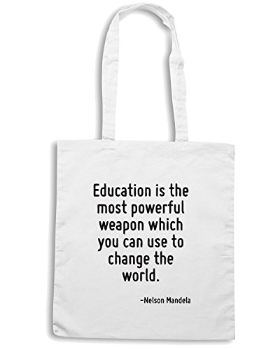 T-Shirtshock - Bolsa para la compra CIT0070 Education is the most powerful weapon which you can use to change the world. Blanco