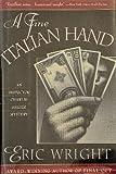 A Fine Italian Hand, Eric Wright, 0684195046