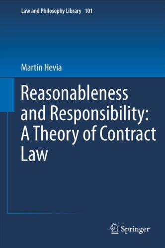 Download Reasonableness and Responsibility: A Theory of Contract Law: 101 (Law and Philosophy Library) Pdf
