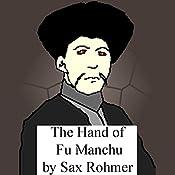 The Hand of Fu Manchu    Sax Rohmer