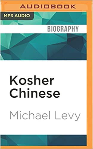 Kosher Chinese: Michael Levy, George Backman: 9781522605928