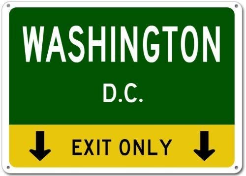 Dc Exit Sign - Stevenca Metal Tin Sign Washington, D.C. This Exit Only - Heavy Duty Vintage Retro Aluminum Sign for Wall Decor 8x12 Inch