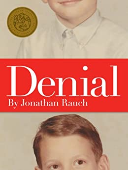 Denial: My 25 Years Without a Soul (Kindle Single) by [Rauch, Jonathan]
