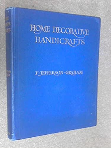 Home Decorative Handicrafts A Practical Guide To Artistic Craft