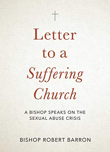 Letter to A Suffering Church: A Bishop Speaks on the Sexual Abuse Crisis ()
