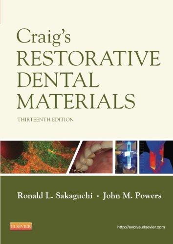 Craig s Restorative Dental Materials, 13e (Dental …