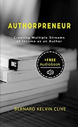 Authorpreneur: Creating Multiple Streams of Income as An Author