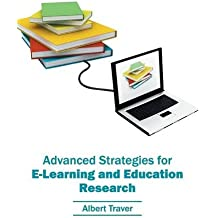 Advanced Strategies for E-Learning and Education Research