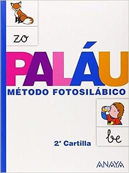 Método Fotosilábico: 2.ª Cartilla. - 9788467832310 por Antonio Paláu Fernández epub