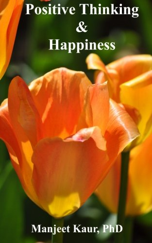 Read Online Positive Thinking & Happiness pdf epub