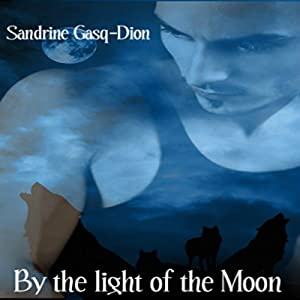By the Light of the Moon Audiobook