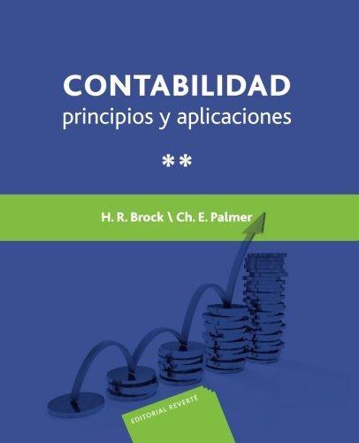 Contabilidad principios y aplicaciones Tomo 2 (Spanish Edition) [H. Brock] (Tapa Blanda)