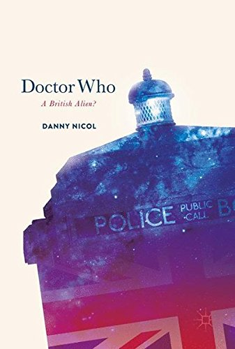 Doctor Who: A British Alien? by Palgrave Macmillan