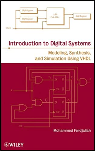 Introduction To Digital Systems Modeling Synthesis And Simulation Using Vhdl 1 Ferdjallah Mohammed Amazon Com