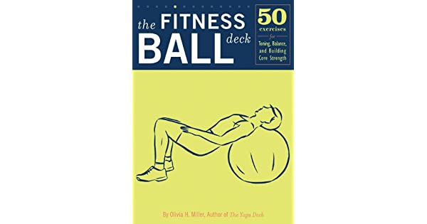 Amazon.com: The Fitness Ball Deck: 50 Exercises for Toning ...
