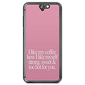 HTC One A9 Transparent Edge Phone Case Coffee Phone Case Strong Sweet Coffee Phone Case Hot A9 Cover with Transparent Frame