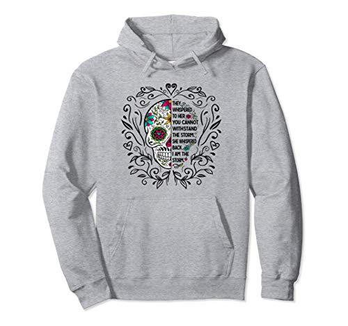 I Am The Storm Sugar Skull  Pullover Hoodie (Sugar Skull Pullover Hoodie)