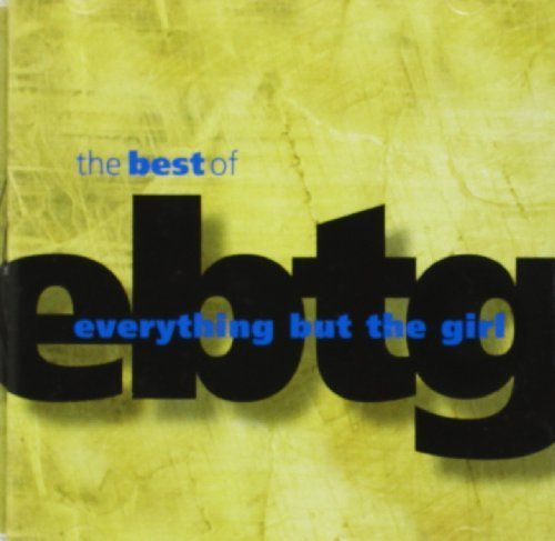 The Best Of Everything But The Girl by Everything But the Girl (1998-06-30) (The Best Of Everything But The Girl)